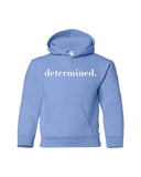Determined Youth Unisex Hoodie