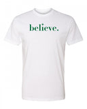 Believe Men's Crew Neck Tee