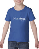 Blessing - Toddler T-Shirts