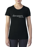 Dreamer - Ladies Crew T-Shirt