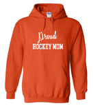 Proud Hockey Mom Hoodies