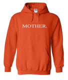 Mother Hoodies
