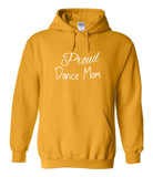 Proud Dance Mom Hoodies