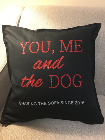 You, Me and the Dog Pillow Cover