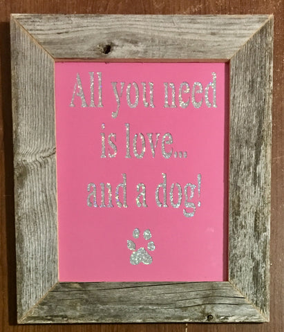 All You Need Is Love... and A Dog!