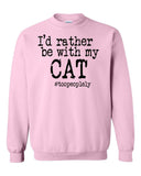 I'd Rather Be With My Cat Sweater