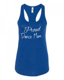 Proud Dance Mom Racerback Tank
