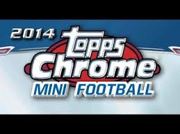 Pick a Pack 2014 Topps Chrome Mini FB 1