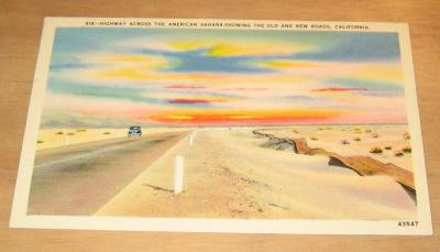 Vintage Highway Across The American Sahara Showing The Old And New Roads California Postcard