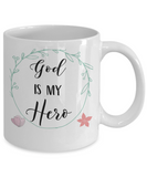 God Is My Hero Coffee Mug