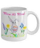 Easter Bunny Mine All Mine Coffee Mug