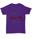 Dad You're My Hero Father's Day Tshirt