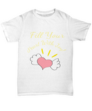 Fill Your Heart With Joy Tshirt