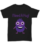 Monster I Need A Hug Tshirt
