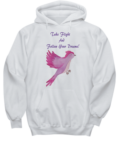 Take Flight And Follow Your Dreams Bird Hoodie Sweatshirt