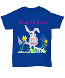 Mine All Mine Greedy Easter Bunny Tshirt