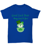 Good Luck Bear Brings Luck to You St. Patrick's Day Tshirt