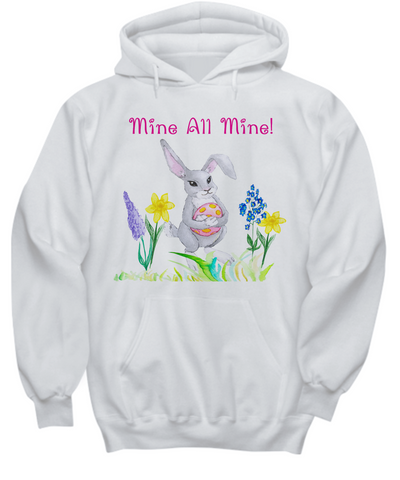 Greedy Easter Bunny Mine All Mine Hoodie Sweatshirt