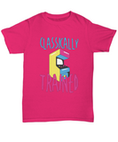 Classically Trained Arcade Game Video Game Tshirt
