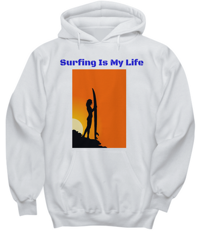 Surfing Is My Life Hoodie Sweatshirt