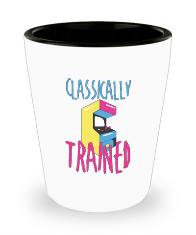 Classically Trained Arcade Game Video Game Shot Glass