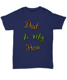 Dad Is My Hero Father's Day Tshirt