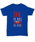 Dog Is My Co-Pilot Tshirt
