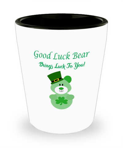 Good Luck Bear Brings Luck to You St. Patrick's Day Shot Glass