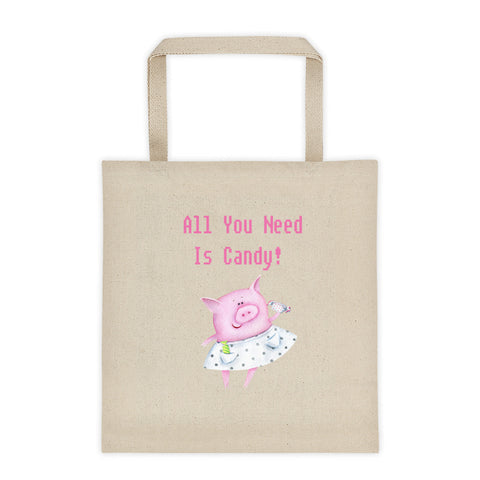 All You Need Is Candy Pig Tote Bag