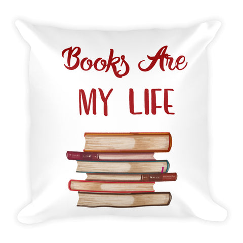 Books Are My Life Pillow