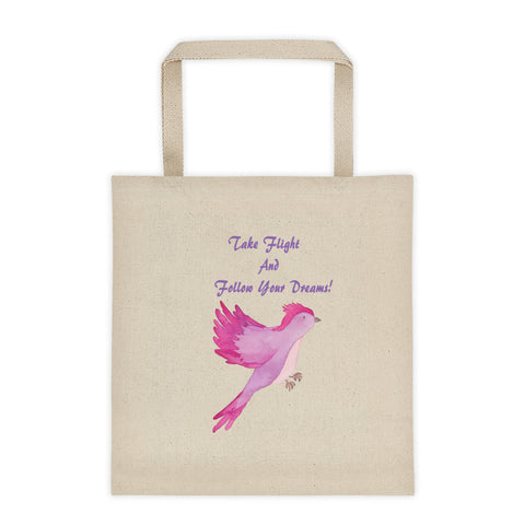 Take Flight And Follow Your Dreams Bird Tote Bag