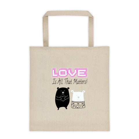 Love Is All That Matters Bears Valentine's Day Tote Bag
