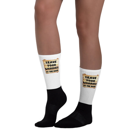 Leave Your Worries At The Door Socks