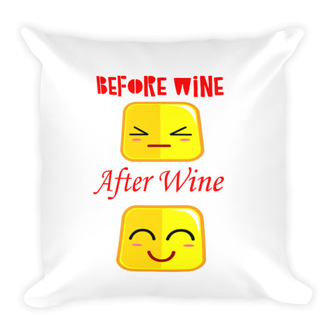 Before Wine After Wine Faces Pillow