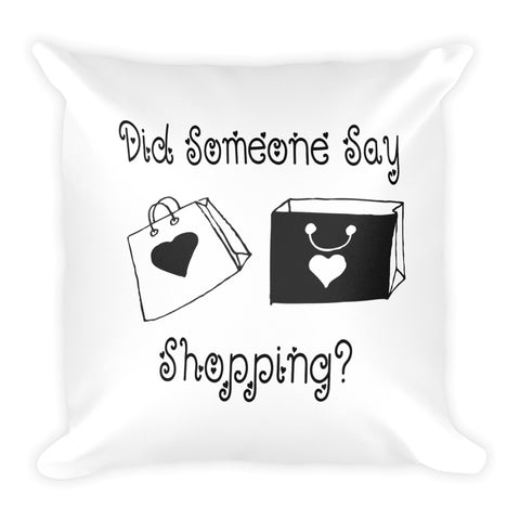 Did Someone Say Shopping Pillow