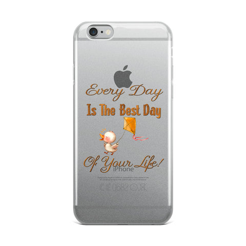 Every Day Is The Best Day Of Your Life Duck iPhone Cell Phone Case