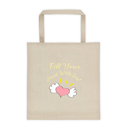 Fill Your Heart With Joy Tote Bag