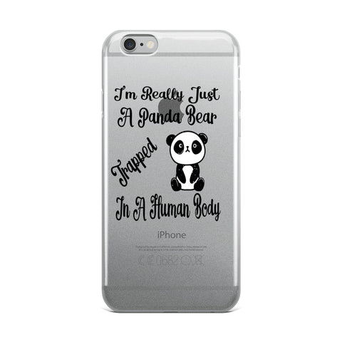 I'm Really Just A Panda Bear Trapped In A Human Body iPhone Case