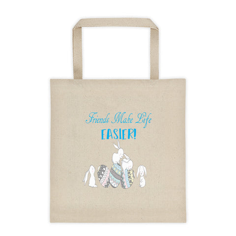 Friends Make Life Easier Easter Bunny Easter Eggs Tote Bag