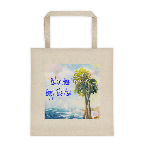 Relax And Enjoy The View Tote Bag