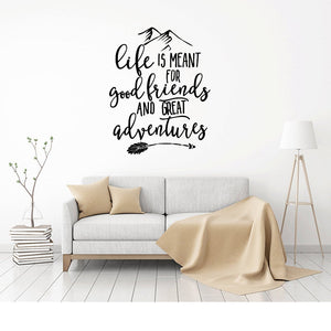 wall decal sticker  wall decal quotes  wall decal quote  vinyl wall decal  family wall decal  nursery wall decal  mountain wall decal  friend gift  life is meant for adventures  life is meant for good friends  Wall Sticker  Wall Decal  Travel Decal  Mountain decals  Life is an adventure  Explore Wall Decal  Adventure Wall Decal  Adventure Sticker  Adventure Quote  Adventure Decal  adventure begins  Adventure Awaits  Adventure