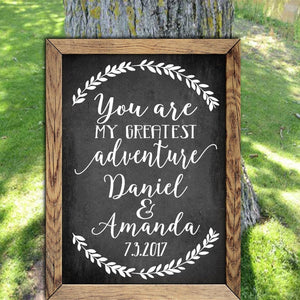 You Are My Greatest Adventure - Decals - Wedding Sign - You Are My Greatest - Wedding Gift - Wedding - Wood Sign - Adventure -Wedding Decor
