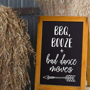 BBQ, BOOZE + Bad Dance Moves