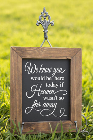 Chalkboard Decals, Because Someone, Because Someone We, Love is in Heaven, Heaven Sign, Wedding Sign, Wedding Memorial, Rustic Wedding