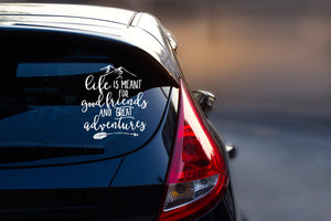Car Decal - Adventure Car Decal - Outdoor Decal - Mountain Decal - Friend Gift - Gift for Her - Travel Decal - Nature Decal - Life is Meant