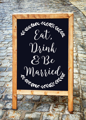 DIY Rustic Wedding Repection Sign - Eat Drink And Be Married Sign for Weddings - Wedding Decorations - Wedding Decor - Wedding Dinner Sign