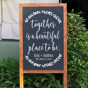 Together is a Beautiful Place to Be | Personalized Wedding Sign Decal | Welcome Wedding Sign | Chalkboard Decal | Rustic Wedding Decor