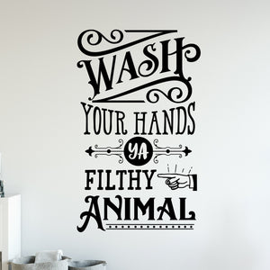 Funny Bathroom Wall Decal | Wash Your Hands Sign | Peel and Stick | 2020 Gift