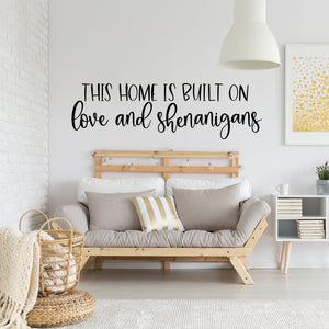 This Home is Built on Love | Wall Art | Peel and Stick Wall Decal11
