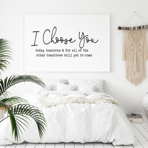 I Choose You Wall Decal Sticker | Bedroom Wall Decor